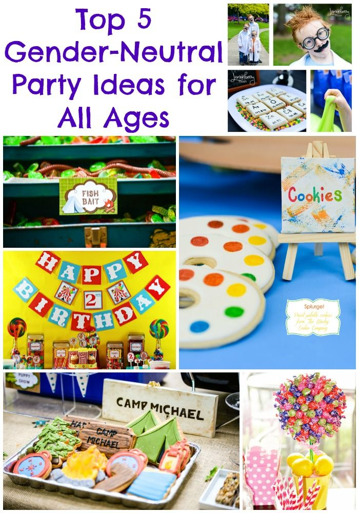 Top Party Ideas For All Ages Gender Neutral Gender Neutral