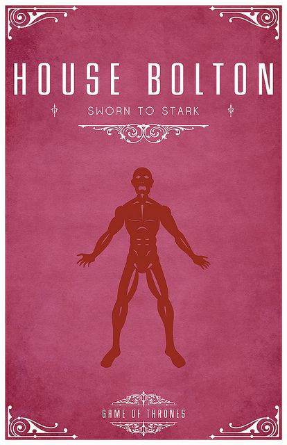 House Bolton Game Of Thrones Houses Game Of Thrones Poster Bolton Game Of Thrones
