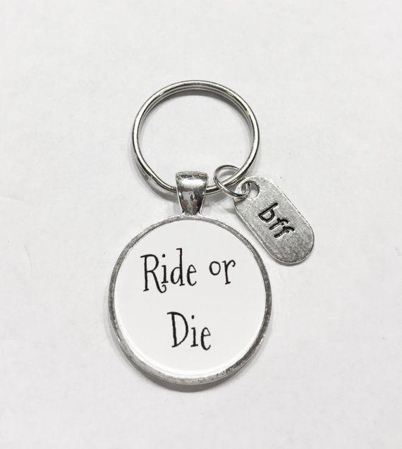 Best Friend Gift Ride Or Die Keychain Bff Keychain Best Friend