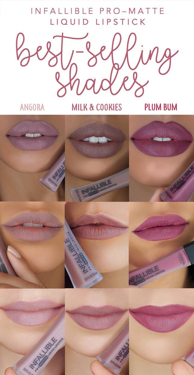 686bbc4069a4 The three best-selling shades of new L'Oreal Infallible Pro-Matte Liquid  Lipstick: 360 Angora, 364 Milk & Cookies, and 362 Plum Bum. 3 nude matte  liquids ...