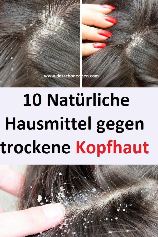 10 Naturliche Hausmittel Gegen Trockene Kopfhaut Hausmittel