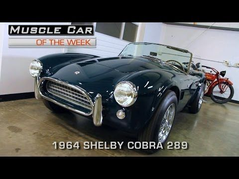 Muscle Car Of The Week Video Episode #176:  1964 Shelby Cobra 289