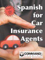 Spanish For Car Insurance Agents Car Insurance Insurance Agent