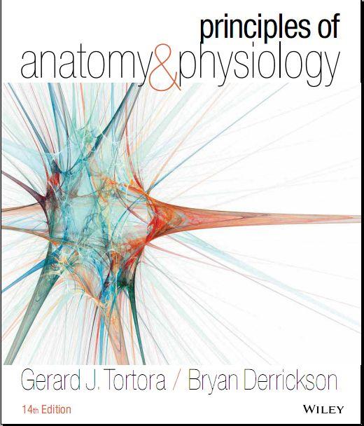 Gerard J. Tortora-Principles of Anatomy and Physiology 14th Edition ...