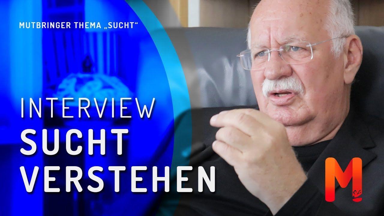 Sucht Und Abhangigkeit Besser Verstehen Interview Mit Dem Psychotherap Interview Sucht Autor