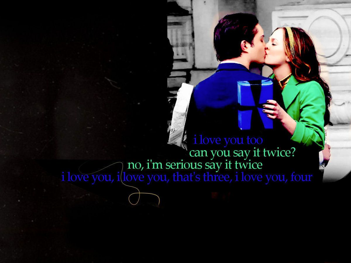 Chuck Says I Love You To Blair Love Them With Images Because I Love You Chuck Blair Chuck