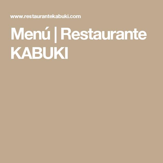 Menú Restaurante Kabuki Restaurantes Menus Restaurantes Mejores Restaurantes Madrid