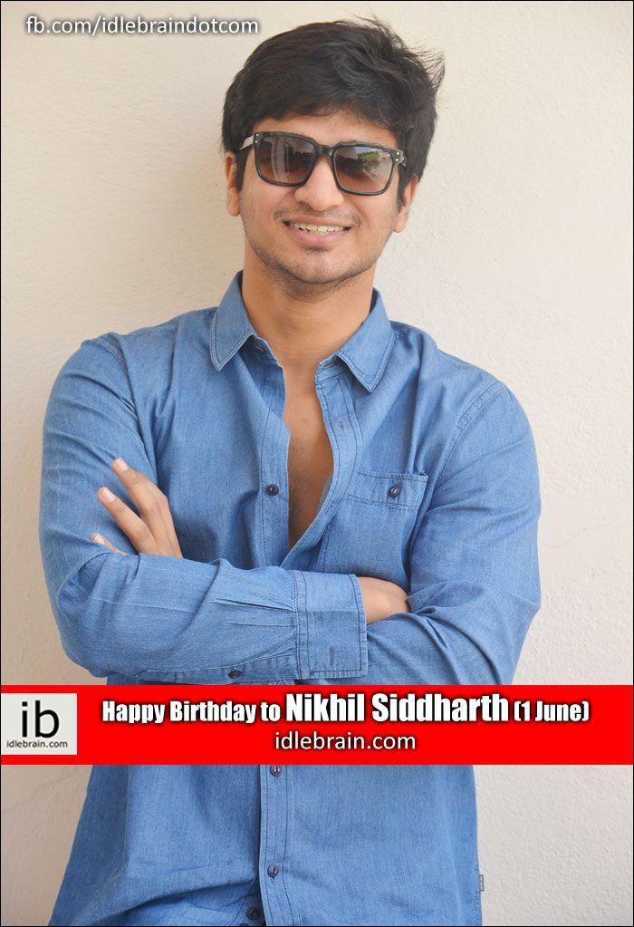 Happy Birthday To Nikhil Siddharth 1 June Idlebrain Birthdays