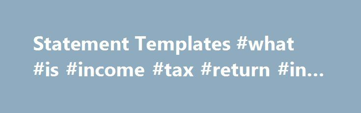 Statement Templates #what #is #income #tax #return #in #india   - Personal Profit And Loss Statement Template