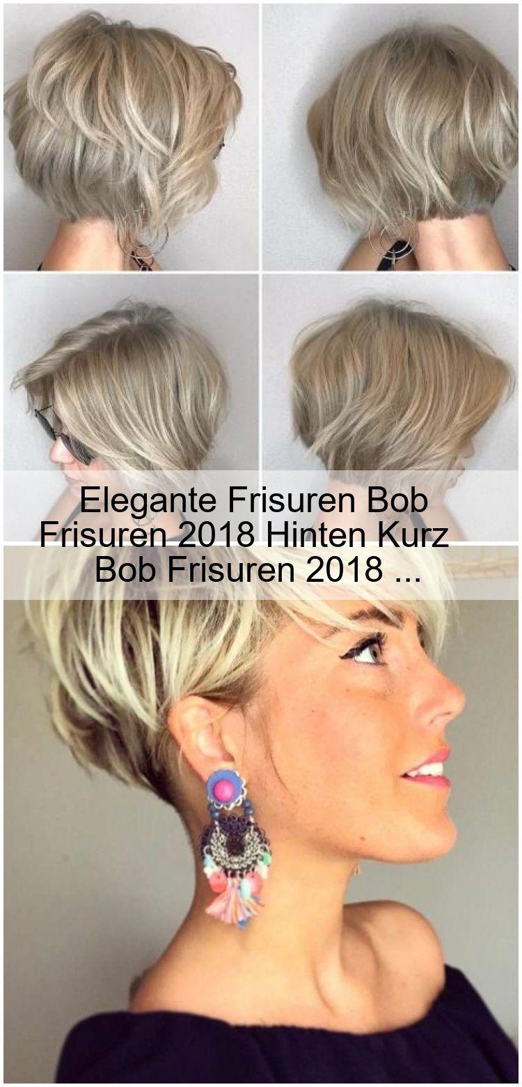 Elegante Frisuren Bob Frisuren 2018 Hinten Kurz Bob Frisuren 2018 Bob Frisur Bob Frisur 2018 Bob Frisuren Kurz