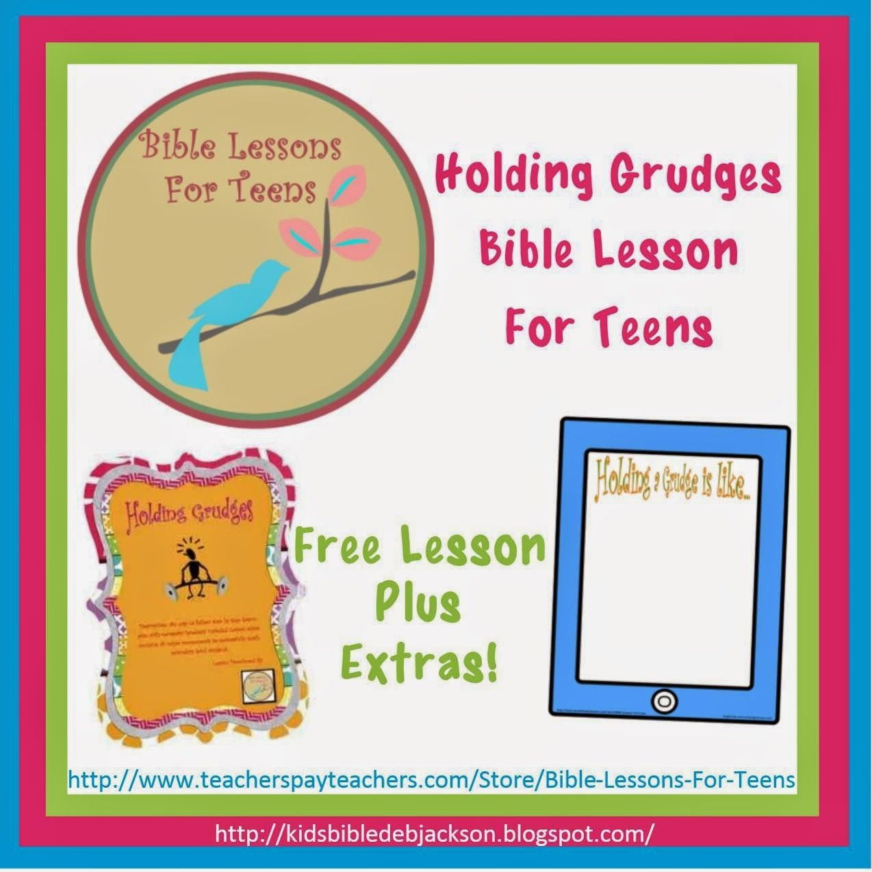 Bible Fun For Kids: Holding Grudges Lesson for Teens Maybe I could
