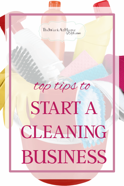 Top Tips For Starting A Cleaning Business Cleaning Business
