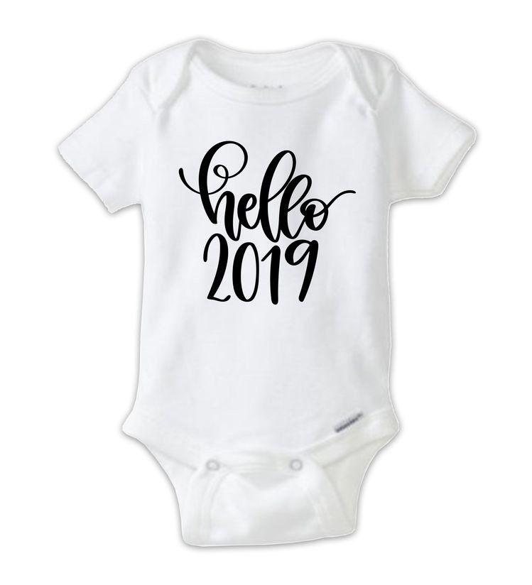 Hello 2019 New Year S Eve Onesie Happy New Year New Year S Onesie Hello New Year 2019 By Shopbabydesign On Etsy Onesies Baby Clothes One Piece Bodysuit