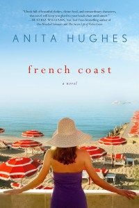 Fast paced and impeccably written,  French Coast will draw readers in to the intoxicating world of the Cote D'Azur. Hughes' beautiful prose and sense imagery bring the food, fashion, and feel of the ocean to life in this audacious new novel.