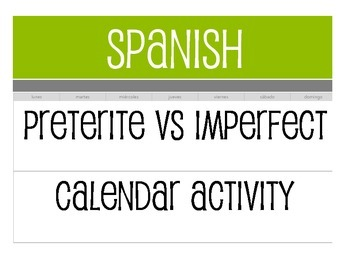 Spanish Preterite Vs Imperfect Calendar Activity With Images