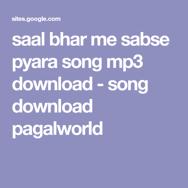 Saal Bhar Me Sabse Pyara Song Mp3 Download Song Download Pagalworld Birthday Songs Mp3 Birthday Songs Mp3 Song Download