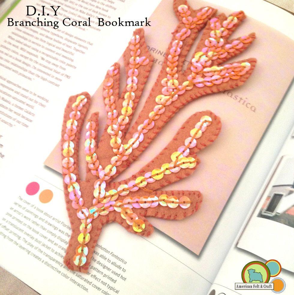 Felt Bookmark Tutorial Sea Coral Felt Bookmark Felt Crafts Diy Fabric Crafts