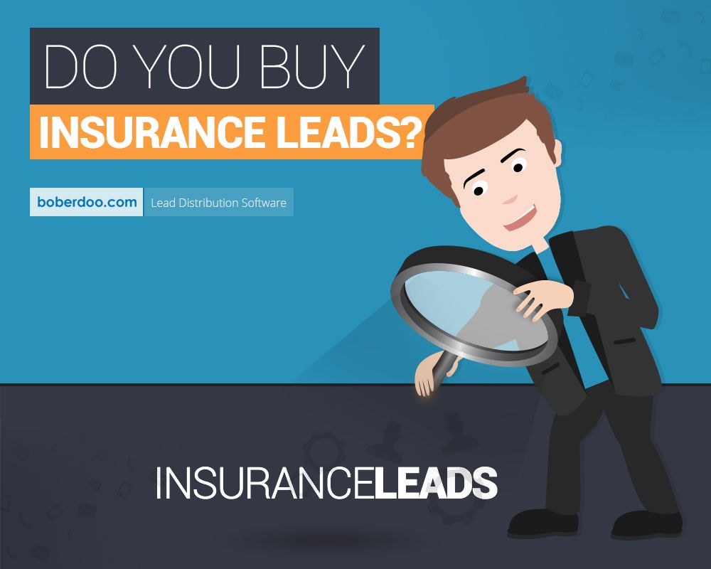 Do You Buy Insurance Leads Here S What You Need To Know Insurance Marketing Buy Life Insurance Online Life Insurance Policy