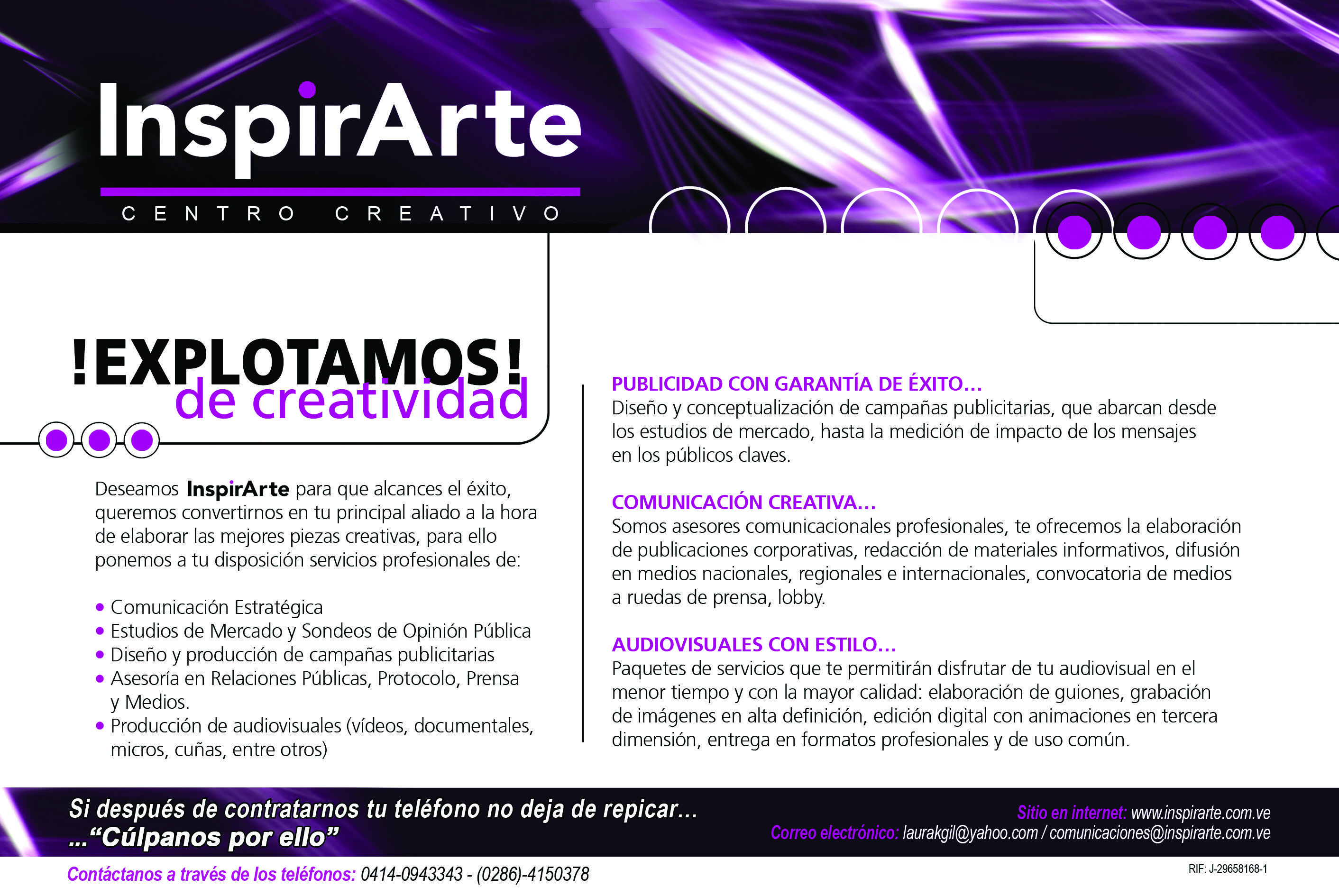Inspirarte Centro Creativo pone a tu servicio toda una gama de productos y servicios publicitarios para hacer brillar a tu marca.