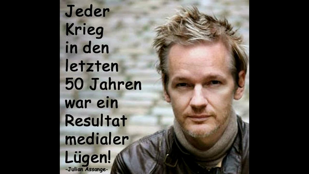 """""""Jeder Krieg in den letzten 50 Jahren war ein Resultat medialer Lügen."""" ―Julian Assange"""