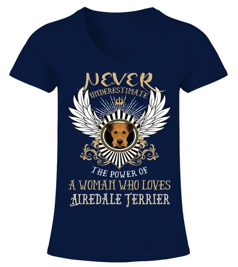 """# Woman Loves Airedale Terrier .  HOW TO ORDER:1. Select the style and color you want2. Click """"Buy it now""""3. Select size and quantity4. Enter shipping and billing information5. Done! Simple as that!TIPS: Buy 2 or more to save shipping cost!This is printable if you purchase only one piece. so don't worry, you will get yours.Guaranteed safe and secure checkout via: Paypal 