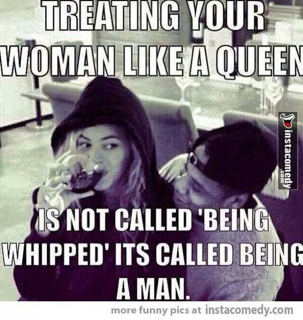 Treating Your Woman Like A Queen Sassy Thats Whats Up