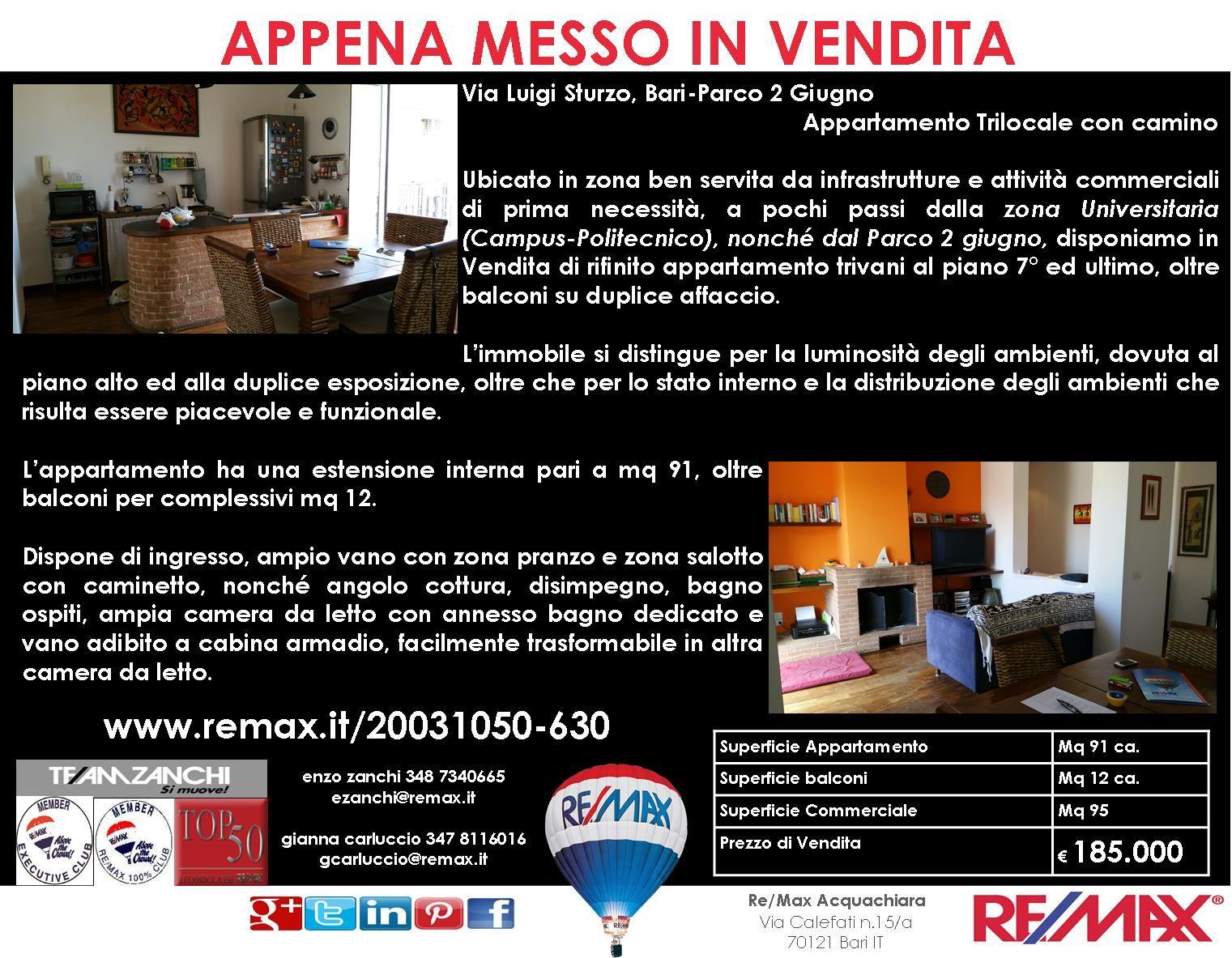 Appena Messo in Vendita Bari, Via Luigi Sturzo Appartamento Trivani con duplice esposizione www.remax.it/20031050-630 info 348 7340665