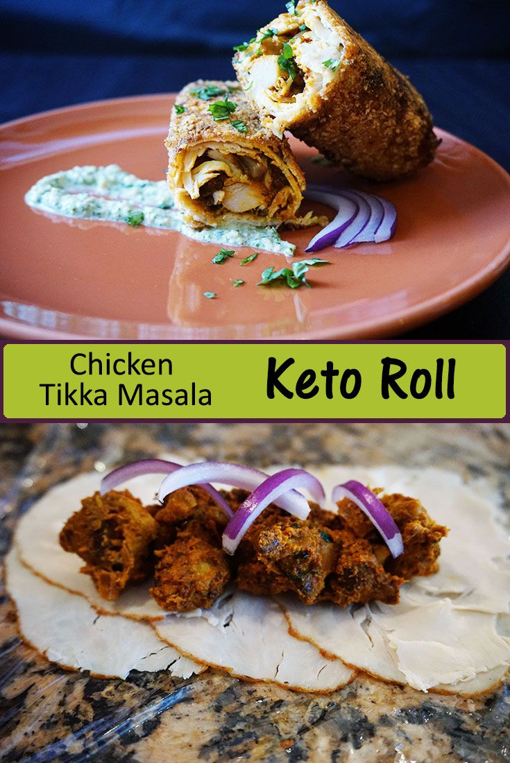 Chicken Tikka Masala in a Keto Roll! Must try low carb recipe!