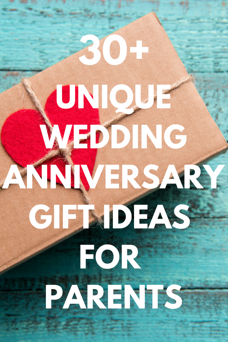 Best Anniversary Gifts For Parents 30 Unique Presents And Gift Ideas For Your Mom And Dad S Marriage Celebration 2020 Our Peaceful Family Anniversary Gifts For Parents Best Anniversary Gifts Unique Wedding Anniversary Gifts