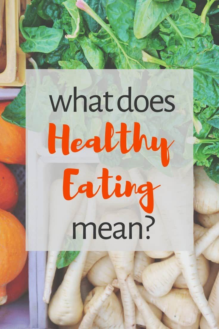 Exploring healthy eating and what it can mean to different