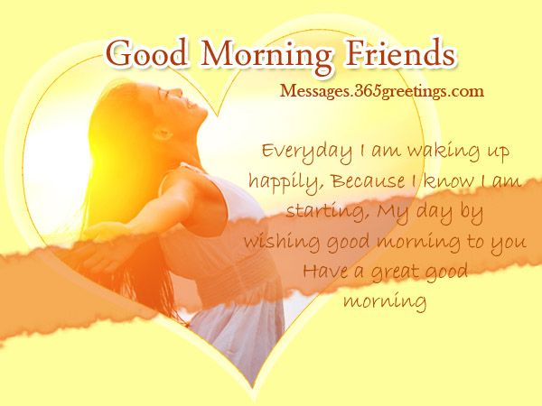 Good Morning Messages for Friends - 365greetings.com ...