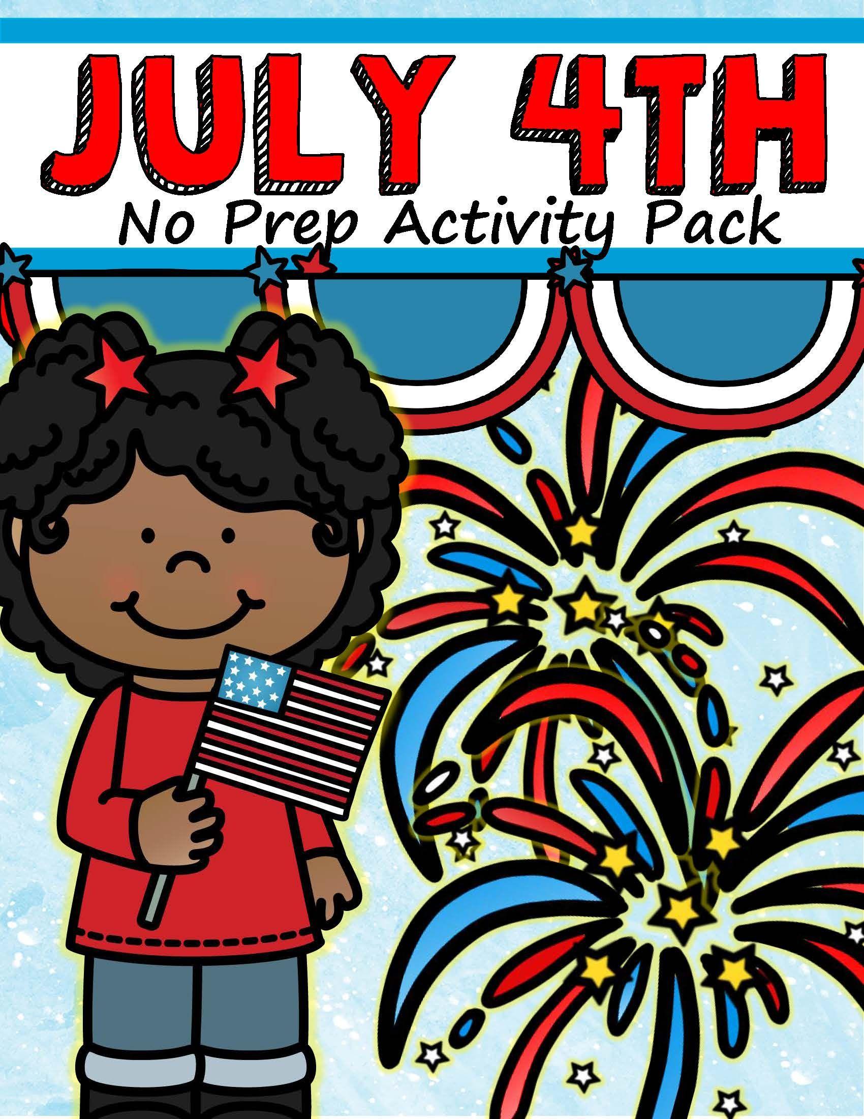 July 4th Printables No Prep Preschool Kindergarten 81 Pages Distance Learning Preschool Kindergarten Kindergarten Activities [ 2200 x 1700 Pixel ]