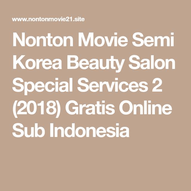 Nonton Movie Semi Korea Beauty Salon Special Services 2 (2018