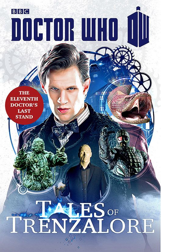 Doctor Who Tales of Trenzalore The Eleventh Doctors Last Stand