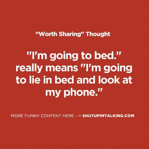 I M Going To Bed Pinterest Humor Funny Quotes Quotes