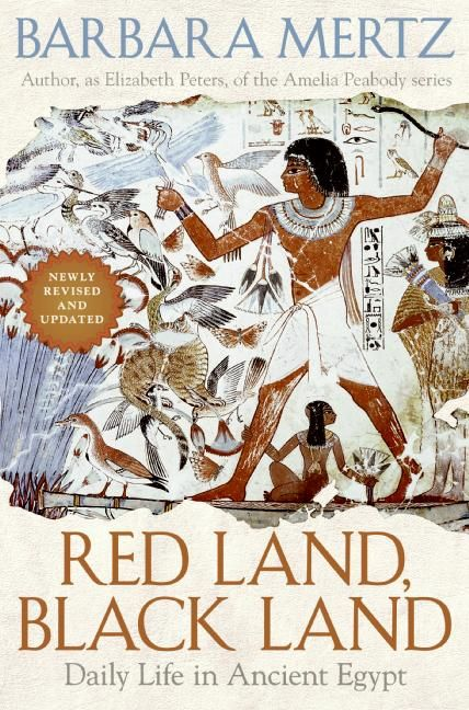 Red Land, Black Land (Daily Life In Ancient Egypt) by Barbara Mertz
