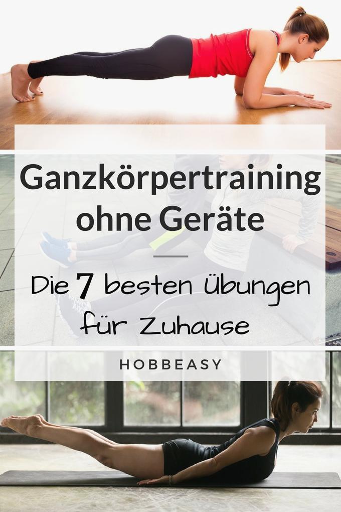 Die 7 besten Fitness bungen f r Zuhause mit denen du deinen ganzen K rper trainieren kannst F r das...