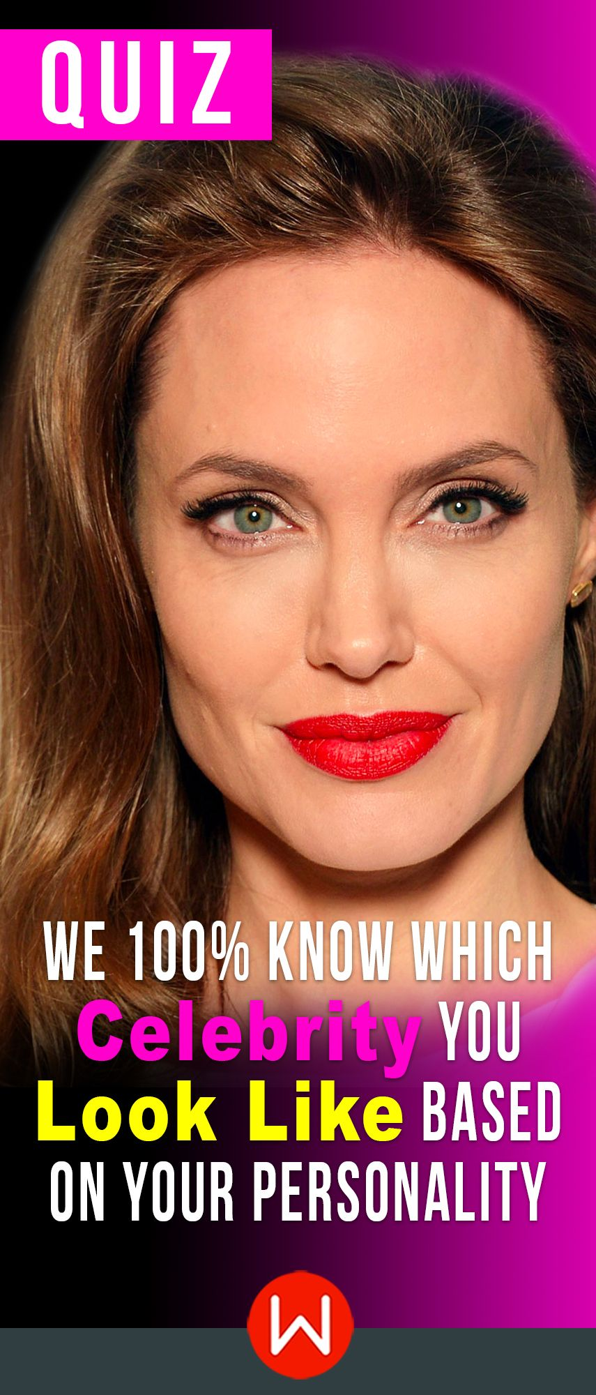 Quiz We 100 Know Which Celebrity You Look Like Based On Your Personality Celebrity Quizzes Celebrity Quiz Quiz