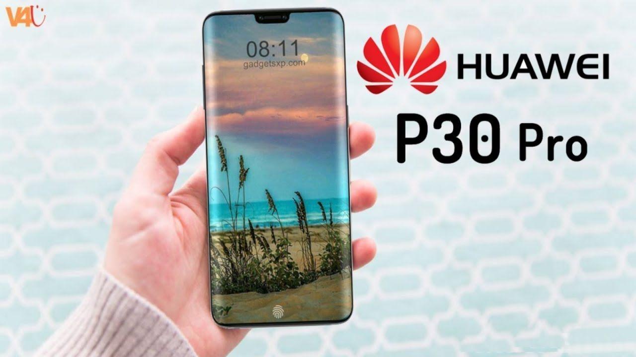 Huawei P30 Pro Release Date Price First Look Specs Features Camera 5000mah Battery Trailer Huaweip30pro Huawei Hu Huawei Ios Phone Amazing Technology