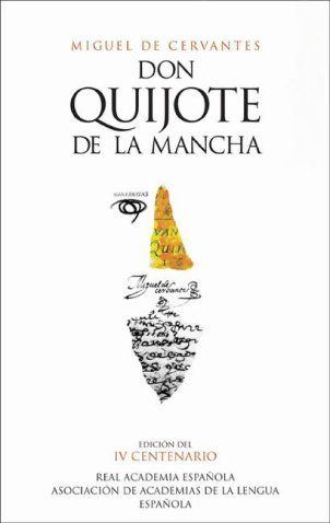 Don Quijote De La Mancha Keeping Chivalry Alive Since The 1600s