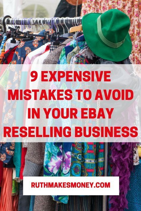 9 Expensive Mistake To Avoid In Your Ebay Reselling Business