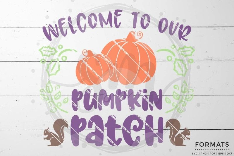 Free Welcome To Our Pumpkin Patch Svg Crafter File Free Svg Svg Free Files Svg