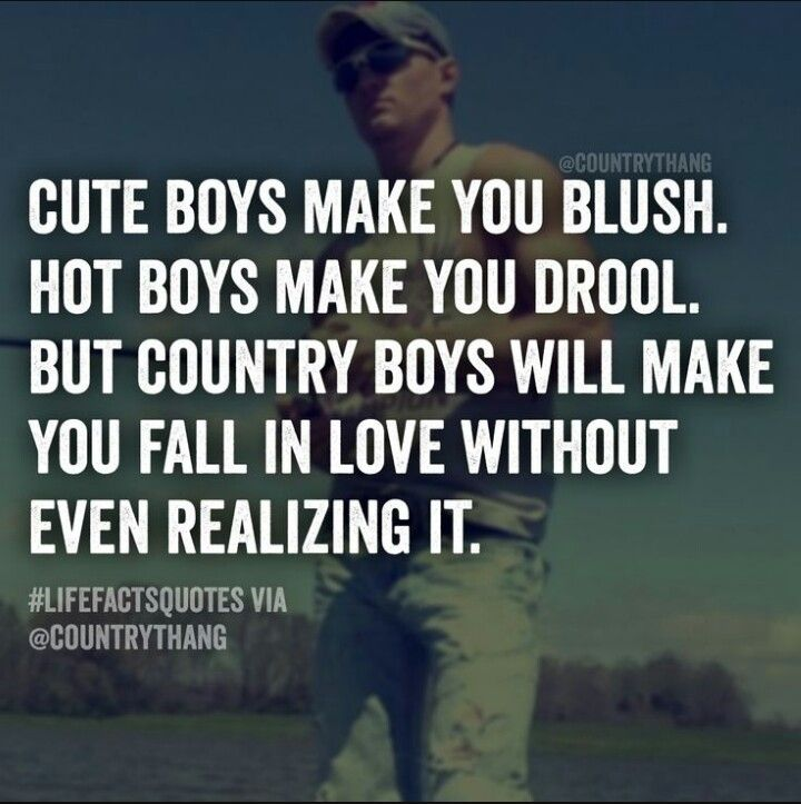 The Truth Country Quotes Country Boy Quotes Country Girl Quotes