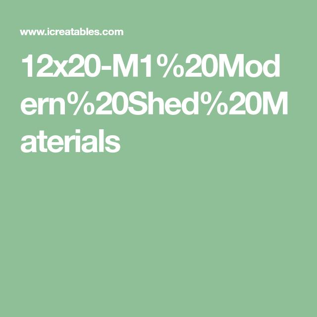 Best 12X20 M1 Modern Shed Materials Modern 640 x 480