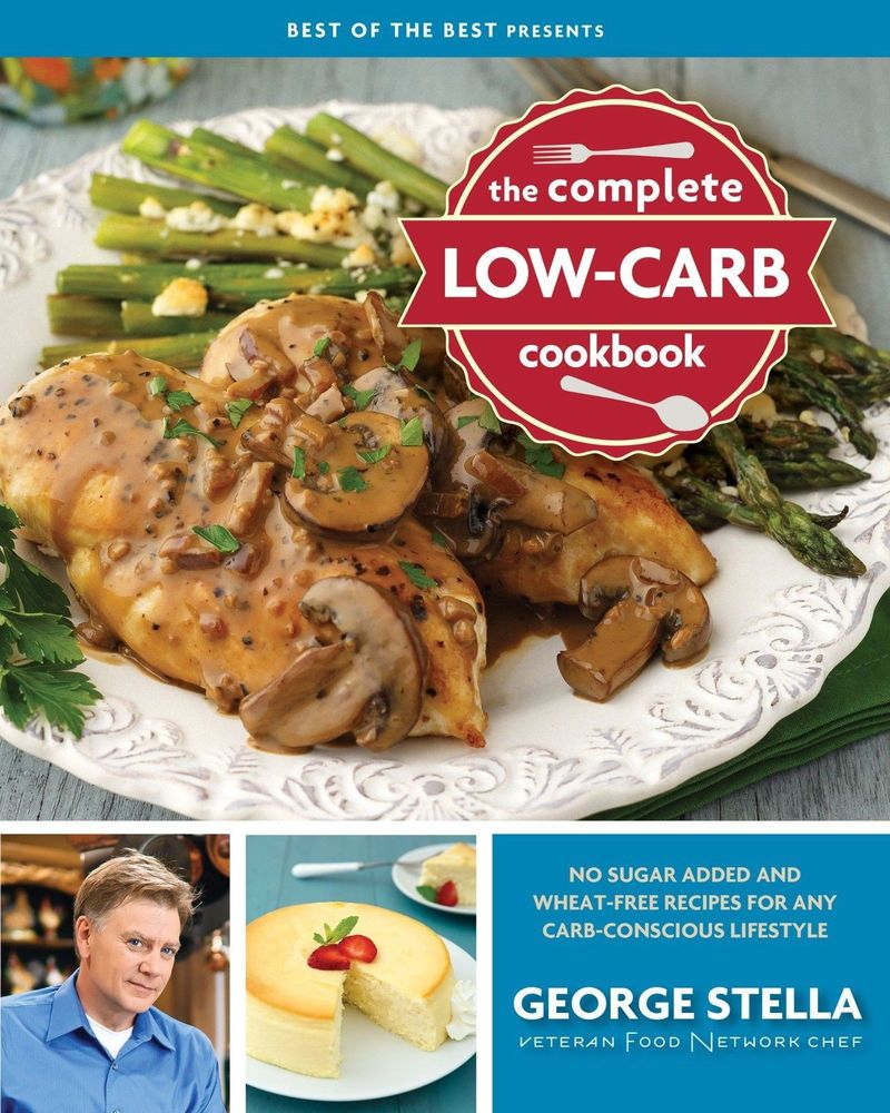 The Complete Low Carb Cookbook Best Of The Best Presents By