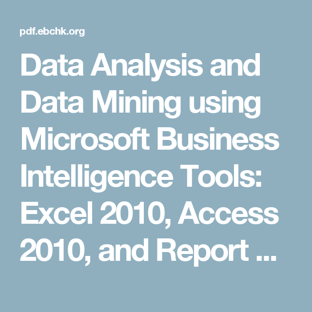 Data Analysis And Data Mining Using Microsoft Business