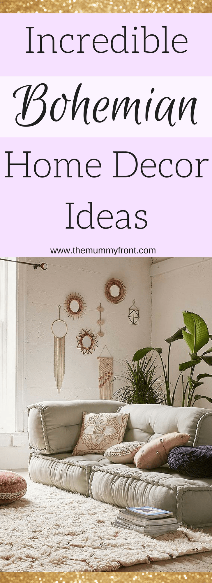How To Get Bohemian Style Decor In Your Home... Without Redecorating | The Mummy Front