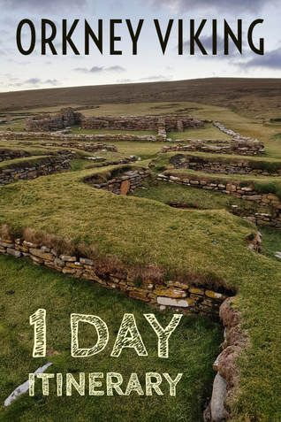 Orkney Viking 1 Day Itinerary