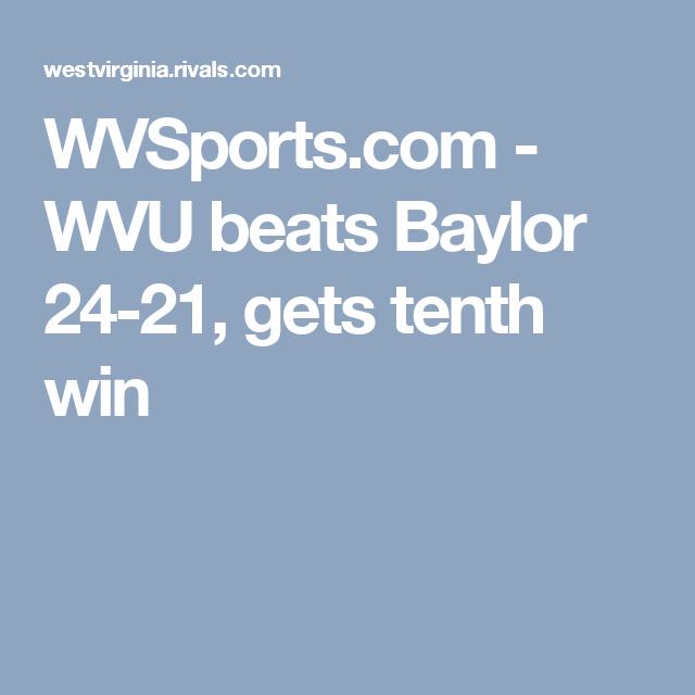 WVSports.com  -  WVU beats Baylor 24-21, gets tenth win