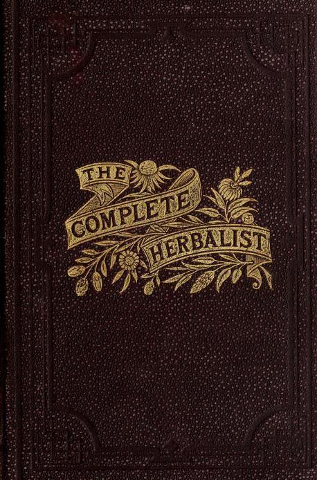 The complete herbalist - vintage book - free ebook read online or